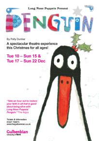 Penguin at the Gulbenkian Theatre